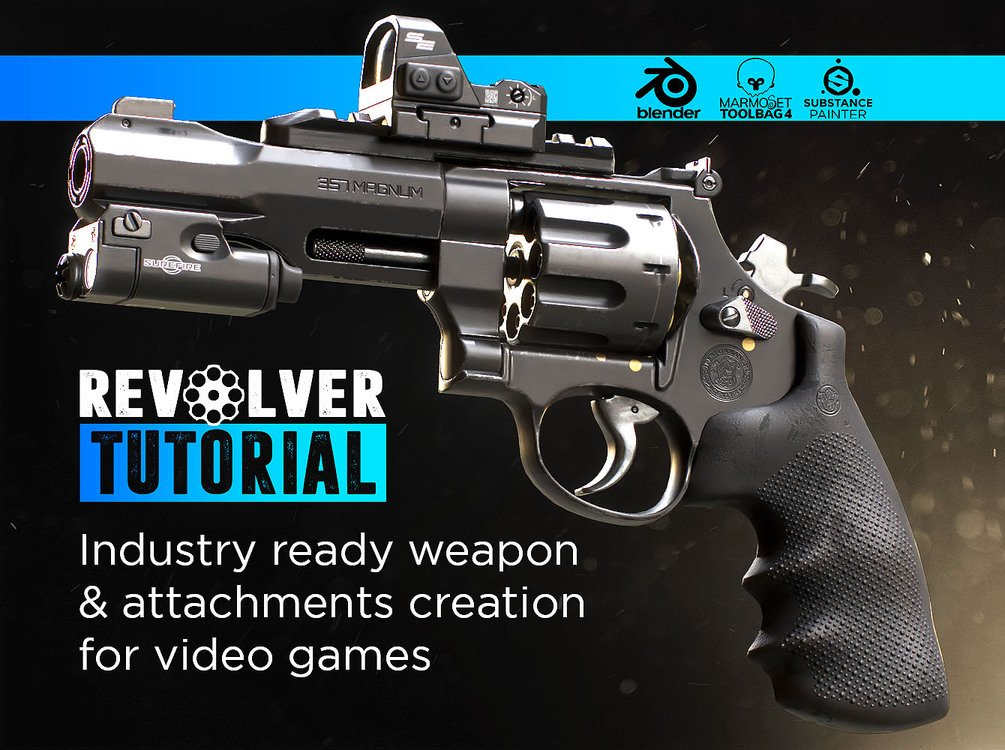 Revolver Tutorial - Industry ready weapon and attachment creation f... - Gumroad