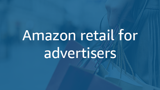 Amazon Retail for Advertisers Certification Assessment Answers